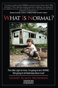 What Is Normal? by Ginny Scales Medeiros, http://www.amazon.com/dp/B00UXF5M3C/ref=cm_sw_r_pi_dp_b4Bdvb0WT6XKR