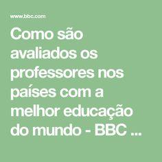 Como são avaliados os professores nos países com a melhor educação do mundo - BBC Brasil