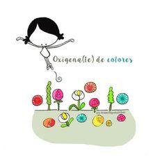 """Lámina """"oxigen-arte""""  Nutrirme de todo lo bueno y bonito que me rodea. Ofrecer todo lo bueno y bonito que yo pueda dar. Hoy es un buen día para oxigenar(me) de color (el mundo). Eeeegunon mundo!!"""