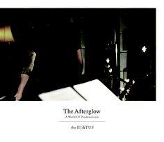 the HIATUS - The Afterglow 이거 듀노엘에서 싸게 공수해온거 오랜만에 보고싶네