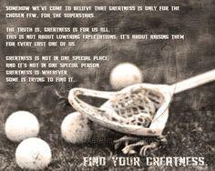 Lacrosse Find Your Greatness #lacrosse #lacrossequote #lacrosseposter