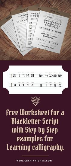 The free printable calligraphy worksheet consists of four different sheets, that will help you learn the Blackletter Script very fast.