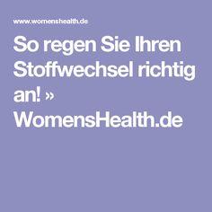 So regen Sie Ihren Stoffwechsel richtig an! » WomensHealth.de