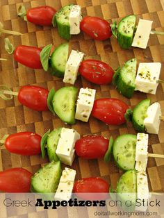 Serve these healthy and yummy Greek Appetizers on a stick during the Holidays. They're really easy to prepare and you can make them ahead of time.