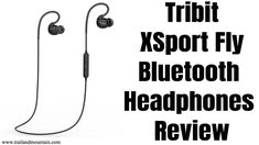 Tribit XSport Fly Bluetooth Headphones Unboxing And Review