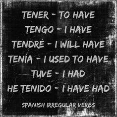 tener in different tenses English Help, Spanish Words To English, English Time, Spanish Phrases, Spanish Grammar, Spanish Language Learning, How To Speak Spanish, English Grammar, English Lessons