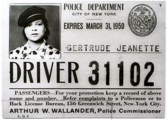 "Gertrude Hadley Jeanette, New York's first female cab driver. ""The drivers tried to hem me in,"" she recalled. ""They said, 'Say buddy, you know you're not supposed to be on this line.'"" article at NYDailyNews  Fascinating woman, who worked as a cabbie until 1949 when she got her big showbiz break, followed by a long career run in theater, television and movies."