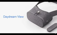 After months of waiting, Google finally revealed its first mobile virtual reality headset to support the Daydream ecosystem, Daydream View