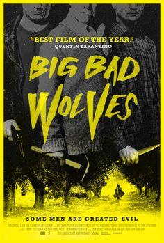 Big Bad Wolves by  Aharon Keshales, Navot Papushado