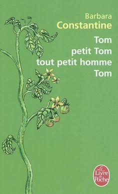 CDI - LYCEE GEN.ET TECHNOL.AGRICOLE EDOUARD HERRIOT - Tom Petit homme tout petit homme Tom