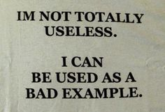 Not totally useless.