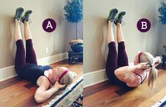wall crunch~A. Lie face up on the floor with your legs against a wall, the bottoms of your feet facing the ceiling. B. Squeezing your abdominals, lift your shoulders off the floor, curling your chest upward. Pause for a moment, then slowly lower shoulders back to start position. Continue moving through the exercise for the duration of the set.