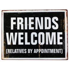 Metallitaulu Friends welcome... <3  Mun on siis aivan pakko saada tällänen X)