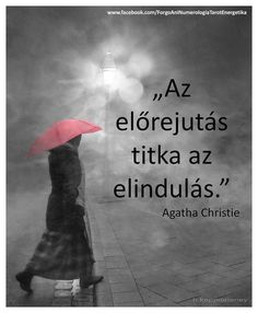 Az előrejutás Best Quotes, Funny Quotes, Life Quotes, Daily Motivation, Motivation Inspiration, Motivational Quotes, Inspirational Quotes, Good Sentences, Daily Wisdom