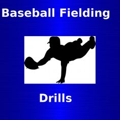 3 of the best baseball fielding drills…