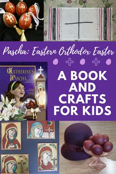 Pascha: Eastern Orthodox Easter. The traditions and customs of Easter in the Orthodox faith, plus a beautiful book featured Orthodox churches from around the world, and many crafts for kids. Activities For Kids, Crafts For Kids, Student Centered Learning, Orthodox Easter, Learning A Second Language, Kids Around The World, Working With Children, Book Crafts, Childrens Books