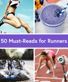 50 Running Resources to Improve Speed, Strength and Nutrition via @dailyburn