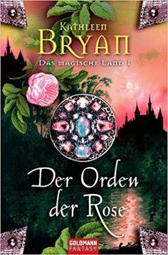 Mein Bücherregal und ich: [Rezension] Kathleen Bryan - Das magische Land 1: ...