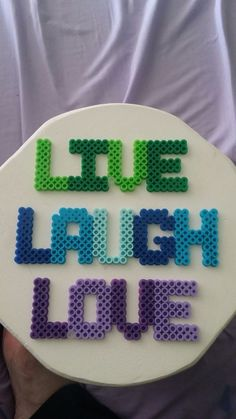 Live Laugh Love magnets perler beads by kknight427