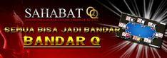 Sahabatqq.com agen domino99 dan poker online terbesar di asia adalah situs agen domino dan poker online yang akan infoprediksiskor.com jelaskan kali ini