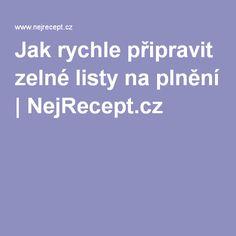 Jak rychle připravit zelné listy na plnění   NejRecept.cz