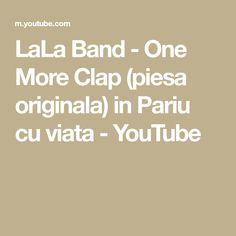LaLa Band - One More Clap (piesa originala) in Pariu cu viata Texts, Band, Youtube, Sash, Bands, Texting, Youtubers, Tape, Youtube Movies