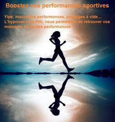 Booster vos performances sportives, grâce à l'hypnose et la PNL...