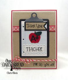 teacher appreciation (Twinkles Glow with Stamps) Teacher Appreciation Cards, Teacher Cards, Teacher Treats, Teacher Gifts, Thanks Teacher, Scrapbook Cards, Scrapbooking, Notebook Paper, Daily Bread
