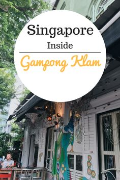 A guide to Singapore - Gampong Klam