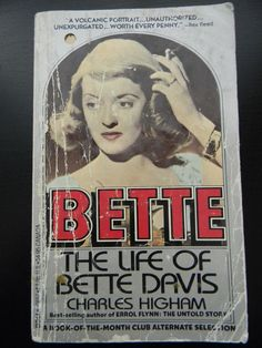 Bette: The Life of Bette Davis Paperback By Charles Higham