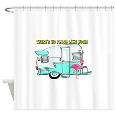 Thereu0027s No Place Like Home Shower Curtain. Vintage CampersShower Curtains