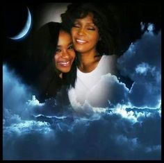We will always love you! Whitney Houston!  Mother & Daughter may u rest in peace together in GOD's Kingdom.  Bobbi Kristina & Whitney