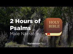 Bible Verses for Sleep and Meditation - 2 hours (Male Narrator) Psalm 84, Bible Psalms, Bible Verses, Audio Bible, Christian Meditation, Youversion Bible, Healing Scriptures, Sleep, Youtube