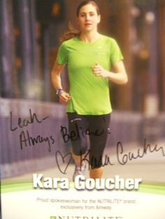 Autographed Photograph to Leah from Kara Goucher :-)