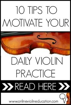 Here are 10 tips to help you get inspired to create your own daily violin practice groove.