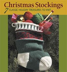 Celebrate the joy, beauty, and charm of the Christmas stocking tradition with seven knitted holiday stockings from some of today's top designers. From classic to contemporary, easy to challenging, there's a stocking for every personality in this unique an