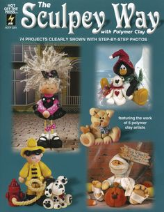 Jewelry & Beading Books - Hot Off The Press - The Sculpey Way With Polymer Clay