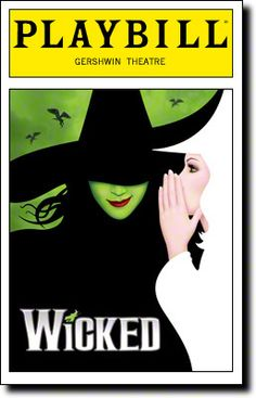 Wicked Playbill Covers on Broadway - Information, Cast, Crew, Synopsis and Photos - Playbill Vault