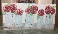Floral Painting in Mason Jars, rose painting,abstract floral, mason jar art, mason jar decor by AshleyBradleyArt on Etsy https://www.etsy.com/listing/533724572/floral-painting-in-mason-jars-rose