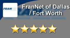 FranNet of Dallas / Fort Worth Southlake Superb Five Star Review by Todd C.