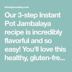 Our 3-step Instant Pot Jambalaya recipe is incredibly flavorful and so easy! You'll love this healthy, gluten-free, dairy-free dinner. Jambalaya Recipe Instant Pot, Dairy Free, Gluten Free, Cajun Seasoning, Dinner, Healthy, Easy, Recipes, Glutenfree