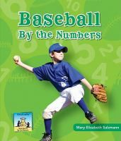 BASEBALL BY THE NUMBERS: Baseball By the Numbers presents math standards in a cleverly disguised format. This book includes number-based facts and a brief introduction to the game of baseball. Full-page photos show the actions of both the offense and the defense. Brief story problems are matched with each photo to promote reading comprehension and math practice...