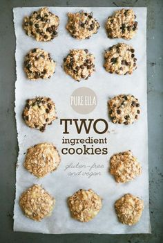 TWO INGREDIENT COOKIES : NATURALLY GLUTEN-FREE VEGAN AND SUGAR-FREE -bananas and oats