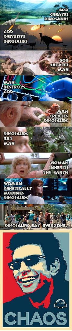 Don't really like the part about man destroying god though, but still love the Jurassic park movies and Jurassic world. Jurassic Park Series, Jurassic Park World, Jurassic Park Quotes, Jurassic Park Funny, Contagion Film, Funny Memes, Hilarious, Jokes, Funny Quotes