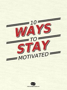 In this post, I list 10 ways I stay motivated when it comes to achieving my daily, weekly, or life goals. | ways to stay motivated | motivation | inspiration |
