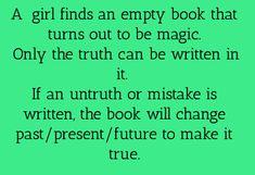 Oder du willst es als Tagebuch verändern aber kannst deinen Namen nicht rein schreiben  Stellst aber dadurch auch Missverständnisse fest.