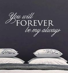 You will Forever be my always Quote Vinyl by designstudiosigns, $35.00