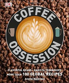Through clear step-by-step instruction, Coffee Obsession will teach you how to make latte, cappuccino, and other iconic coffee styles as if you were a professionally trained barista. With more than 130 classic coffee recipes to suit every taste, detailed flavor profiles and tasting notes, as well as recommended roasts from around the world, Coffee Obsession is like nothing else out on the market.