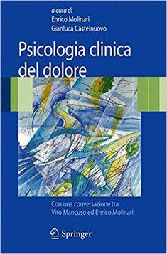 Psicologia clinica del dolore: Amazon.it: E. Molinari, G. Castelnuovo: Libri Author, Amazon, Products, Medicine, Psicologia, Therapy, Amazons, Riding Habit, Amazon River