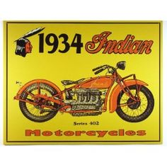 Nostalgic Indian Motorcycles Tin Sign : 1934 Series 402 , 16x13